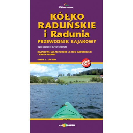 Kółko Raduńskie i Radunia